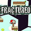 Play Fractured