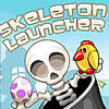 Play Skeleton Launcher